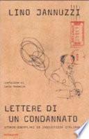 Lettere di un condannato storie esemplari di ingiustizia italiana