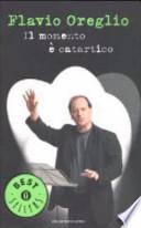 IL MOMENTO E' CATARTICO