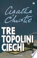 TRE TOPOLINI CIECHI