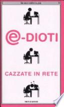 @-dioti. Cazzate in rete