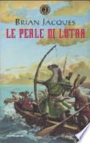 Le perle di Lutra