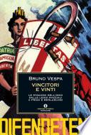 Vincitori e vinti le stagioni dell'odio dalle leggi razziali a Prodi e Berlusconi