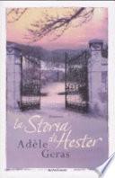 La storia di Hester