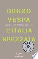 L'Italia spezzata un paese a metà tra Prodi e Berlusconi