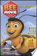 BEE MOVIE LA STORIA