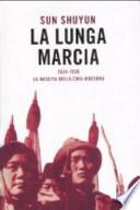 La lunga marcia. 1934-1936: la nascita della Cina moderna