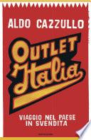Outlet Italia viaggio nel paese in svendita