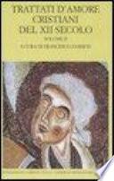 Trattati d'amore cristiani del XII secolo. Volume 2