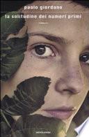 La solitudine dei numeri primi romanzo