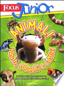 Focus junior. Animali brutti, sporchi e cattivi