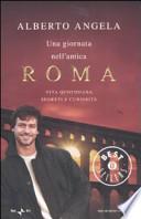 Giornata nell'antica Roma vita quotidiana, segreti e curiosità
