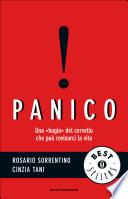 panico - una bugia del cervello che può rovinarci la vita