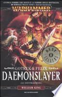 Daemonslayer (Lo sventrademoni). Gotrek & Felix. Warhammer