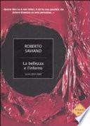 LA BELLEZZA E L'INFERNO - scritti 2004-2009