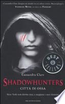 Shadowhunters Città di ossa