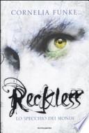 Reckless - Lo specchio dei mondi