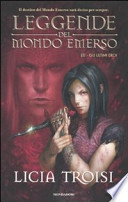 Leggende de mondo emerso - Gli ultimi eroi-  Terzo e ultimo libro