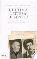 L'ultima lettera di Benito Mussolini e Petacci : amore e politica a Salò : 1943-45
