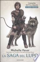 La saga del lupo. La prima trilogia