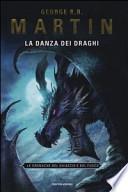 La danza dei draghi. Le Cronache del ghiaccio e del fuoco N°12