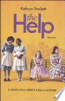 the help : il vento della libertà inizia a soffiare