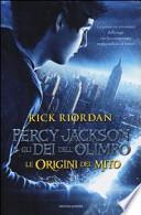 Percy Jackson e gli dei dell'Olimpo, le origini del mito