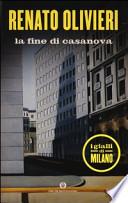 La fine di Casanova. I gialli di Milano
