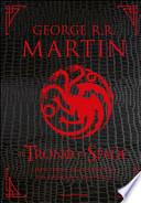 Il trono di spade. Libro terzo delle Cronache del ghiaccio e del fuoco. Ediz. speciale