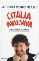 L'Italia abusiva. Viaggio comico in un paese diversamente autorizzato