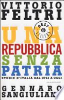 Una Repubblica senza patria . Storia d'Italia dal 1943 a oggi