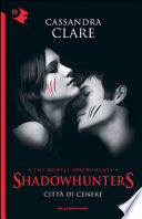 Shadowhunters città di cenere