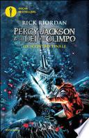 Lo scontro finale. Percy Jackson e gli dei dell'Olimpo