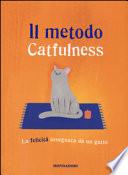 Il metodo catfullness