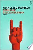 CRONACHE DELLA DISCORDIA