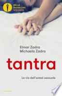 Tantra - La via dell'estasi sessuale