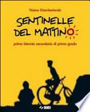 SENTINELLE DEL MATTINO + PORTFOLIO DELLE COMPETENZE