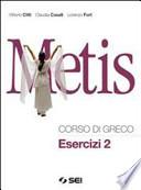 Metis. Corso di greco. Esercizi 2