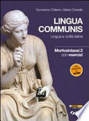 Lingua communis Lingua e civiltà latine