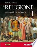 La religione. Umanità in ricerca. Con DVD. Per la Scuola media