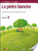 PIETRE BIANCHE 2 (LE) / VOL. 2+LETTERATURA