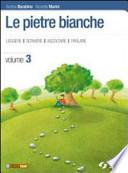 PIETRE BIANCHE 3 (LE) / VOL. 3+RACCONTI DEL NOVECENTO ITALIANO