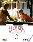 LUCE NEL MONDO 3