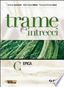 TRAME E INTRECCI VOL. C EPICA