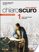 Chiaroscuro 1 - Dalla società feudale al Seicento