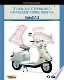 AutoCAD. Con espansione online. Per gli Ist. tecnici. Con CD-ROM