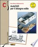 AutoCAD per il disegno edile