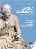LINGUA COMMUNIS LINGUA E CIVILTA' LATINE