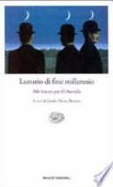 Lunario Di Fine Millennio. 366 Letture Per Il Duemila