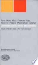 L'omosessualità nella psicoanalisi. A cura di Pier Francesco Bassi e Fabiano Galli. [ Prima edizione. Torino, Giulio Einaudi editore 2000 ].