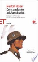 Comandante ad Auschwitz